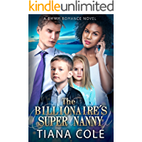 The Billionaire's Super Nanny (A BWWM Romance)