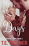 One of These Days (Prairie Town Book 4)