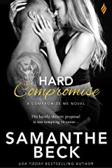 Hard Compromise (Compromise Me Book 2) Kindle Edition