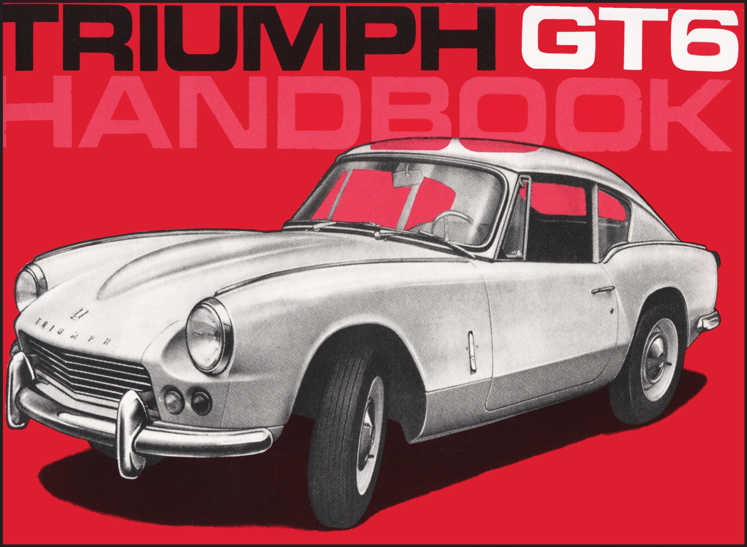 triumph gt6 owner s handbook no 512944 brooklands books ltd rh amazon com triumph gt6 parts manual triumph gt6 service manual