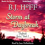 Storm At Daybreak: Daybreak Series, Book 1