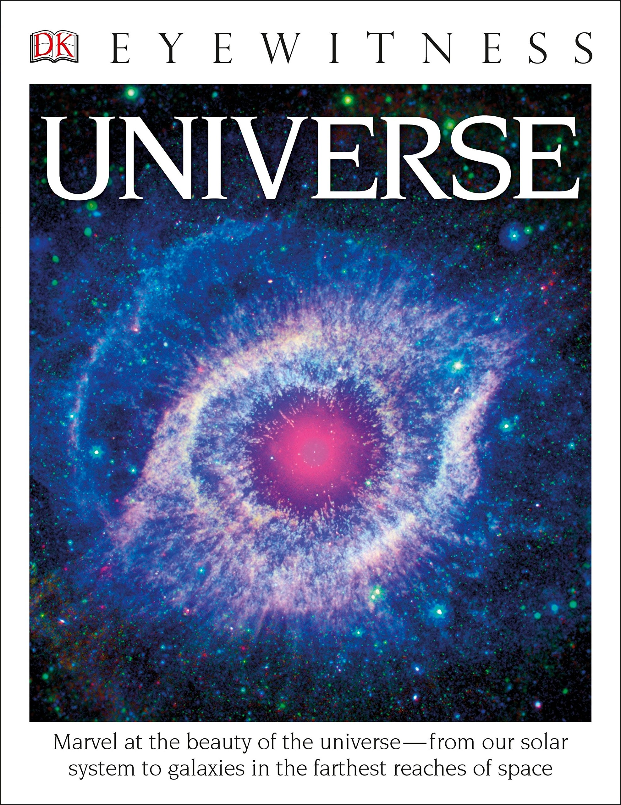 DK Eyewitness Books: Universe: Marvel at the Beauty of the Universe from  Our Solar System to Galaxies in the Fa: DK: 9781465431875: Books - Amazon.ca