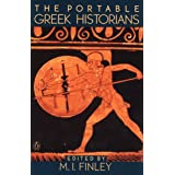 The Portable Greek Historians: The Essence of Herodotus, Thucydides, Xenophon, Polybius (Portable Library)