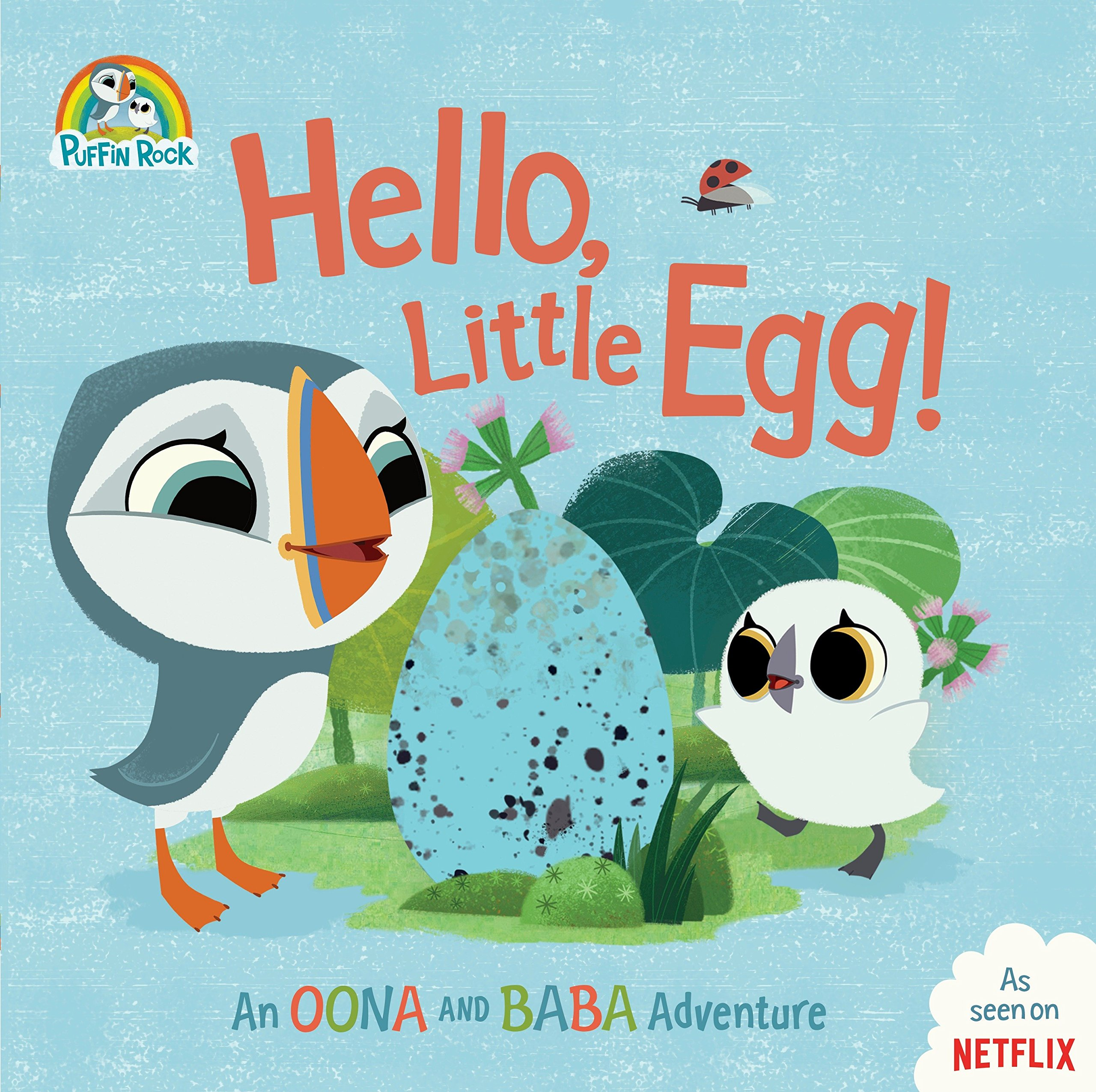 Hello Little Egg   An Oona And Baba Adventure  Puffin Rock