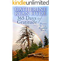 365 Days of Gratitude: Photos from a Beautiful World