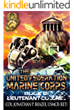 Lieutenant Colonel (The United Federation Marine Corps Book 6)