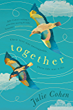 Together: An epic love story with a secret you won't see coming