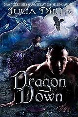 Dragon Down (Dragon Guard Book 22) Kindle Edition