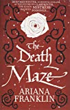 The Death Maze: Mistress of the Art of Death, Adelia Aguilar series 2