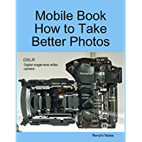 Mobile Book  How to Take Better Photos (English Edition)