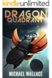 Dragon Quadrant (The Sentinel Trilogy Book 2)