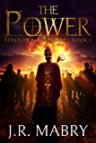 The Power: A Gripping Urban Fantasy: Berkeley Blackfriars Book Two