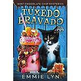 Tuxedo Bravado (Mint Chocolate Chip Mysteries Book 4)