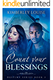 Count Your Blessings (The Destiny Book 3)