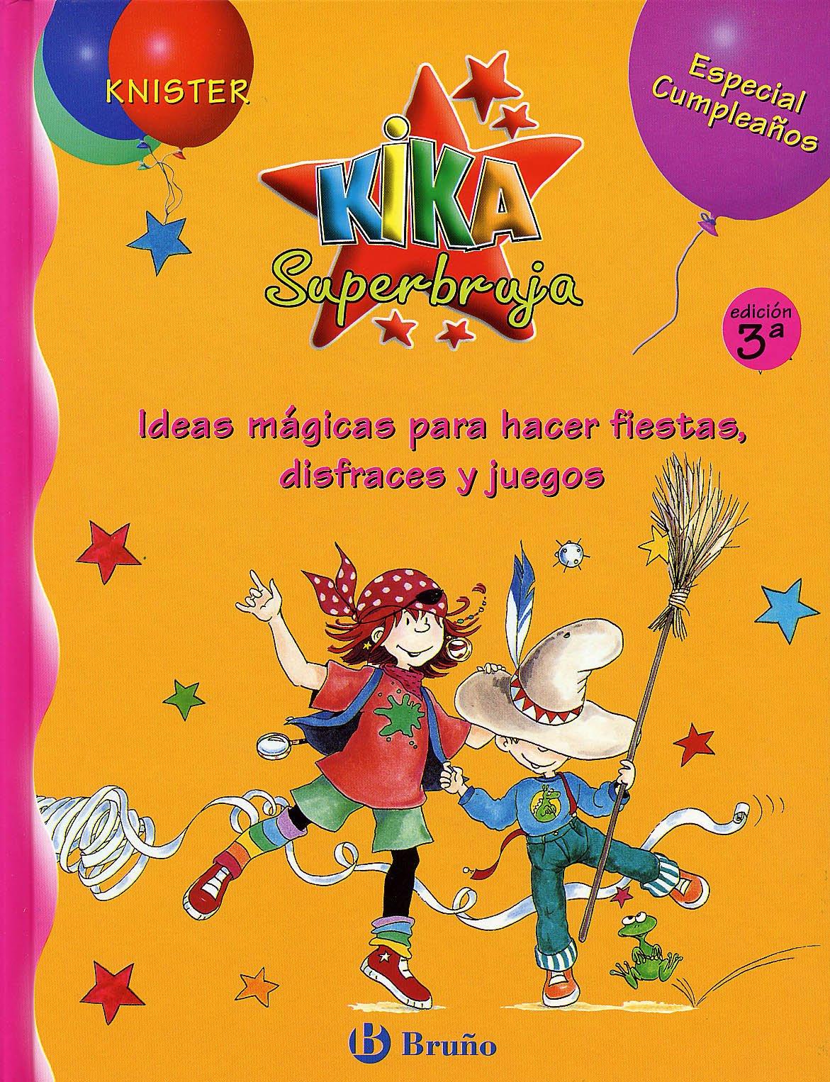 Kika superbruja - especial cumpleaños Especiales Kika bruño ...