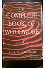 The complete book of woodwork Hardcover