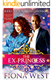 The Ex-Princess (The Borderline Chronicles Book 1)