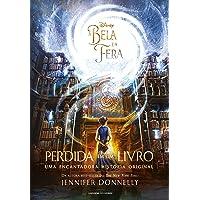 A Bela e a Fera: Perdida em um livro: Uma encantadora história original