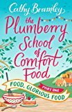 The Plumberry School of Comfort Food - Part One: Food, Glorious Food