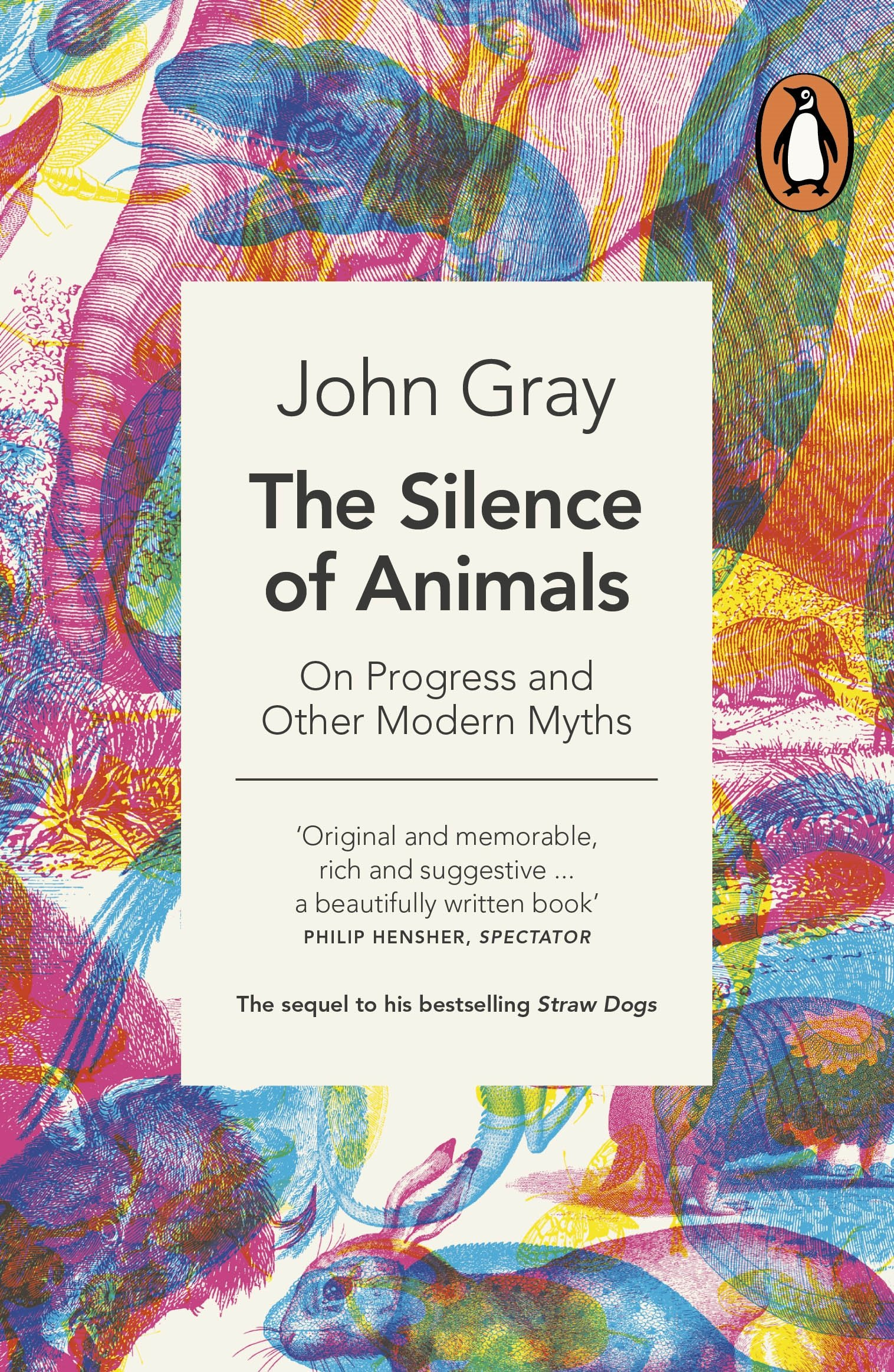 the silence of animals on progress and other modern myths amazon
