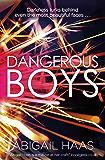 Dangerous Boys