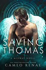 Saving Thomas: A Midway Novel Book Two (Hidden Wings 7) Kindle Edition