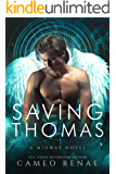Saving Thomas: A Midway Novel Book Two (Hidden Wings)