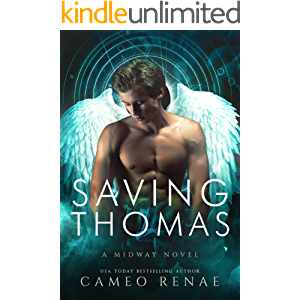 Saving Thomas: A Midway Novel Book Two (Hidden Wings 7)