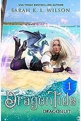 Dragon Tide: Dragonlet Kindle Edition