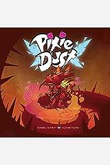 Pixie Dust Kindle Edition
