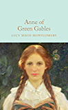 Anne of Green Gables (Macmillan Collector's Library) (English Edition)