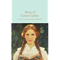 Anne of Green Gables (Macmillan Collector's Library Book 109)
