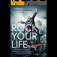 Rock your life: Der Gründer und Gitarrist der Scorpions verrät sein Geheimnis: Mit Spaß zu Glück und Erfolg