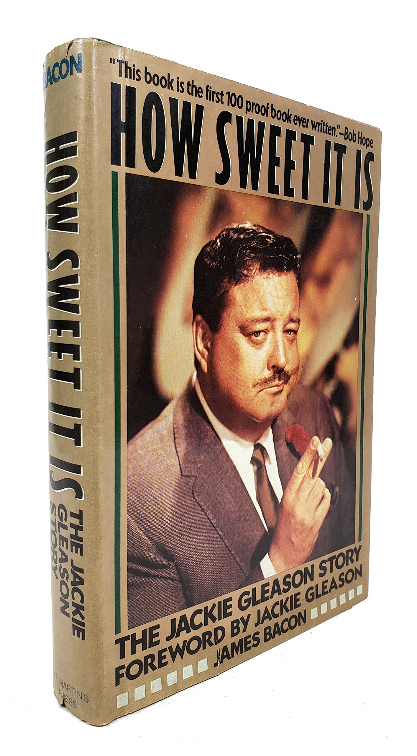 How Sweet It Is: The Jackie Gleason Story by St Martins Pr