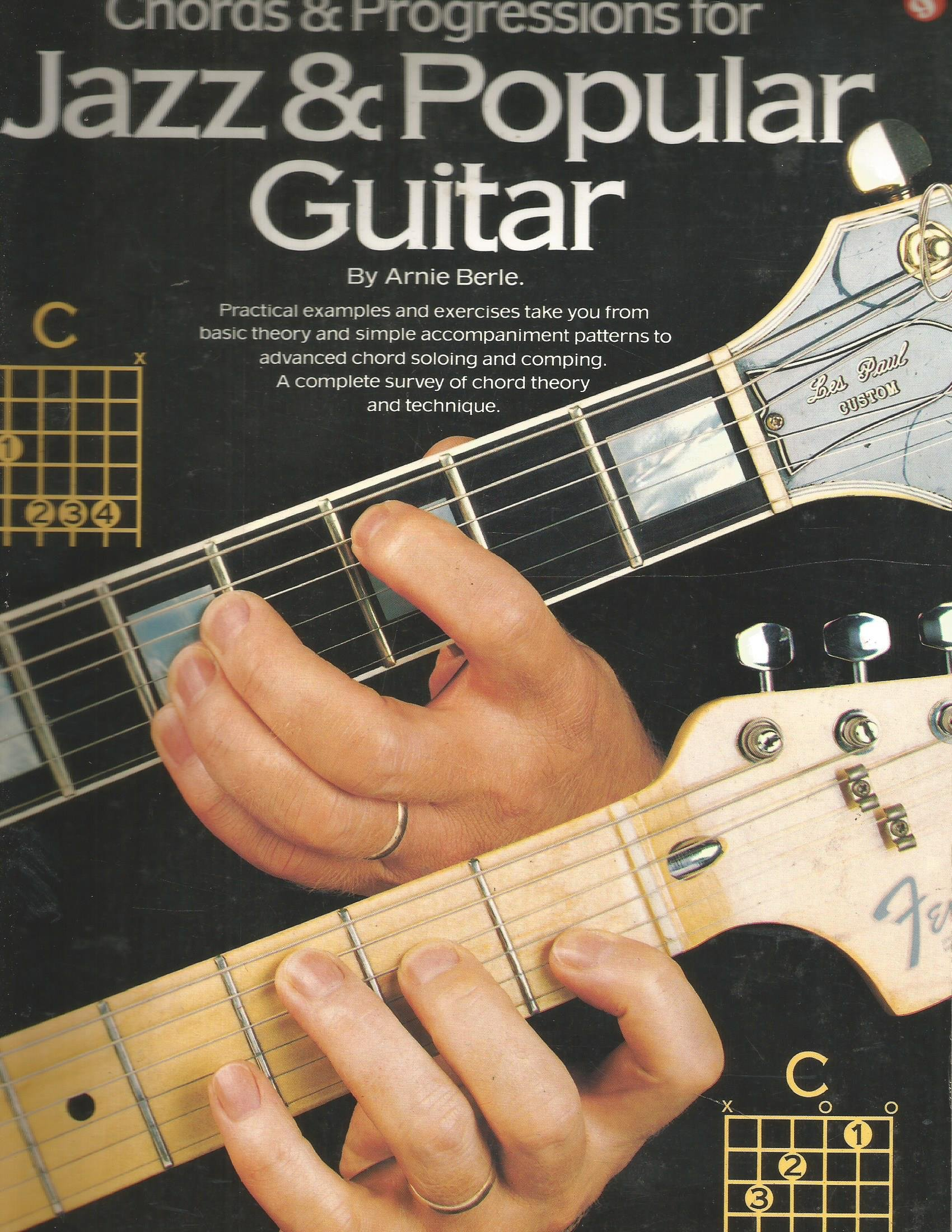 Chords and Progressions for Jazz and Popular Guitar by Arnie Berle ...