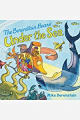The Berenstain Bears Under the Sea Kindle Edition