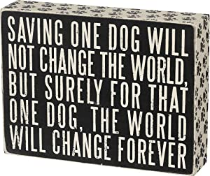 Primitives by Kathy 23059 Classic Box Sign, Saving One Dog