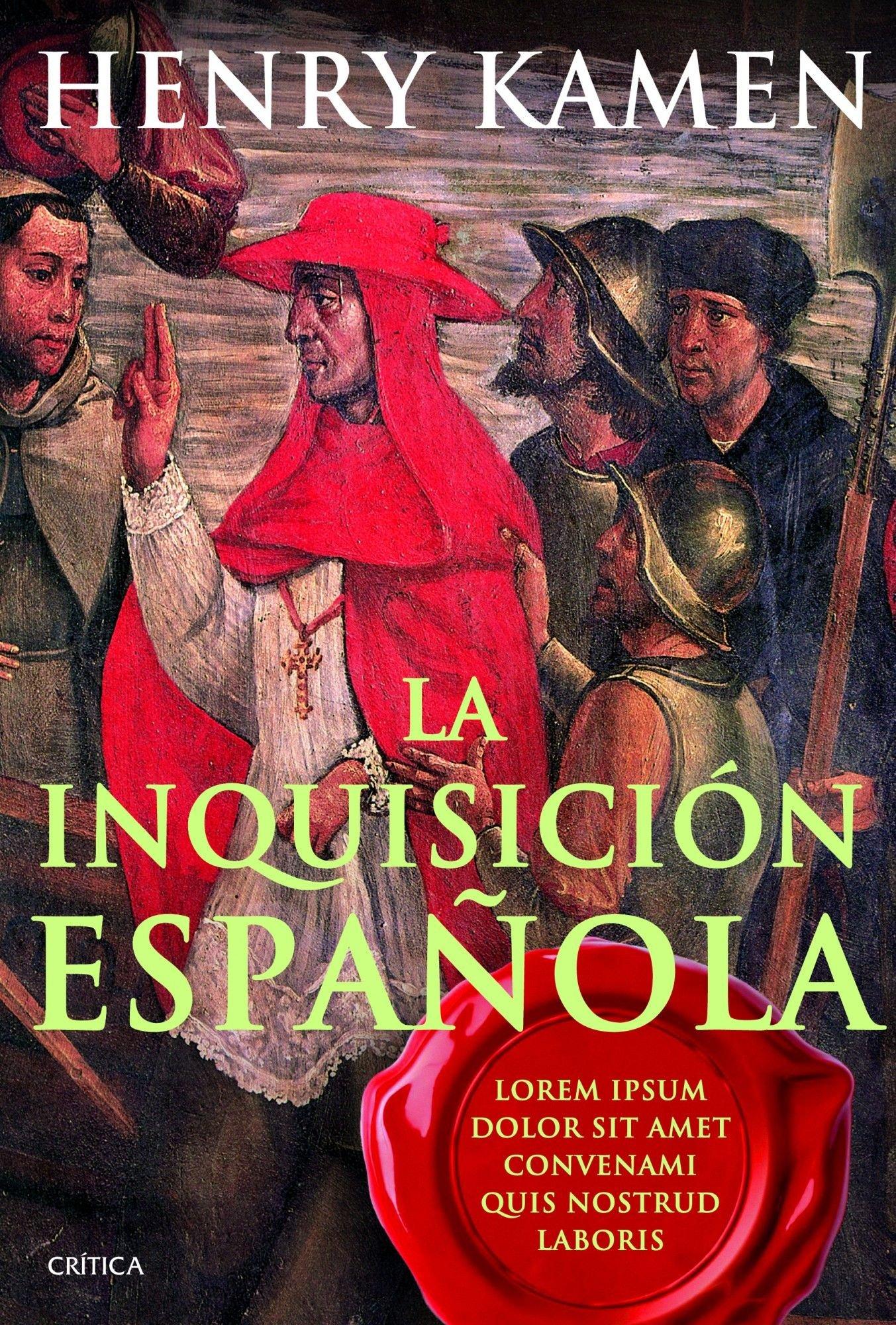 La inquisición española: Mito e historia Serie Mayor: Amazon.es: Kamen, Henry, Rabasseda, Joan, Lozoya, Teófilo de: Libros