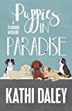 Puppies in Paradise (A Tj Jensen Mystery Book 5)