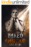 Naked Ambition (Grim and Sinister Delights Book 1)