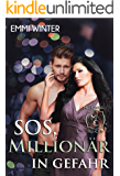 SOS, Millionär in Gefahr (Millionaires NightClub 3) (German Edition)