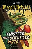 Il mistero dello scienzato pazzo