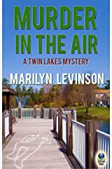 Murder in the Air (A Twin Lakes Mystery Book 2) Kindle Edition