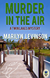 Murder in the Air (A Twin Lakes Mystery Book 2)