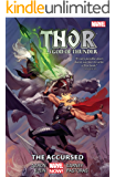 Thor: God of Thunder Vol. 3: The Accursed (English Edition)