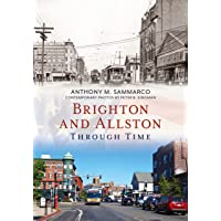 Image for Brighton and Allston Through Time (America Through Time)