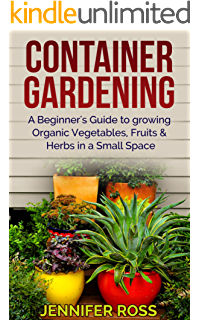 Container Gardening A Beginners Guide to Successful Container