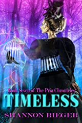 Timeless: Young Adult (The Pria Chronicles Book 7) Kindle Edition