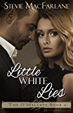 Little White Lies (The O'Malleys Book 2)