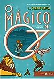O Mágico de Oz: edição comentada e ilustrada (Clássicos Zahar)